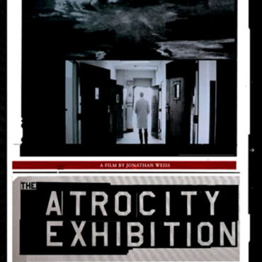 THE ATROCITY EXHIBITION (2000) di Jonathan Weiss