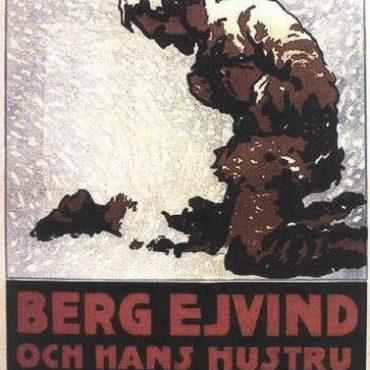 BERG-EJVIND OCH HANS HUSTRU (I PROSCRITTI, 1918) di Victor Sjöström
