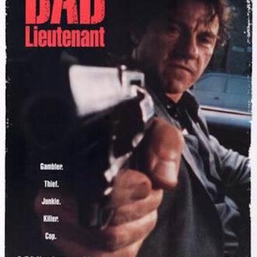 BAD LIEUTENANT (1992) di Abel Ferrara – Capitolo 4: La prova generale