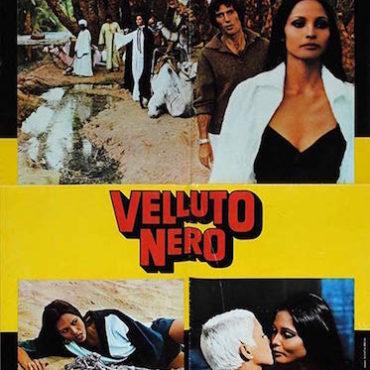 VELLUTO NERO (1976) di Brunello Rondi – Prima parte