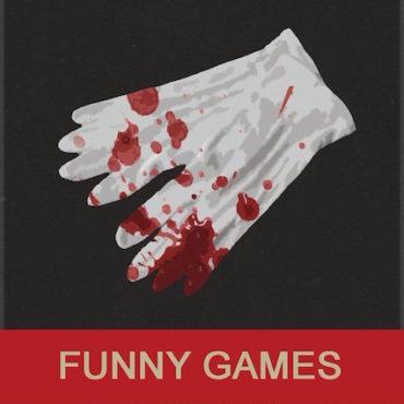 FUNNY GAMES (1997) di Michael Haneke – Capitolo 2