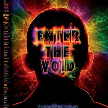ENTER THE VOID (2009) di GASPAR NOÈ – DIRECTOR'S CUT – Parte Prima