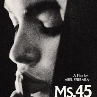 MS. 45 (L'angelo della vendetta, 1981) di Abel Ferrara – Capitolo 2